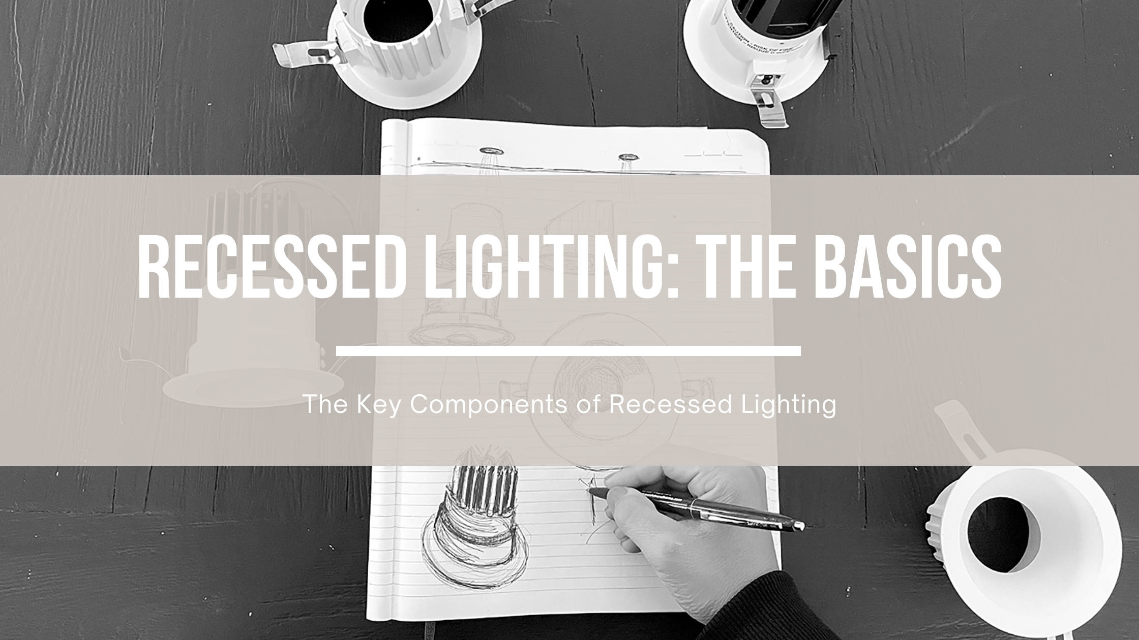 Recessed Lighting_ The Basics